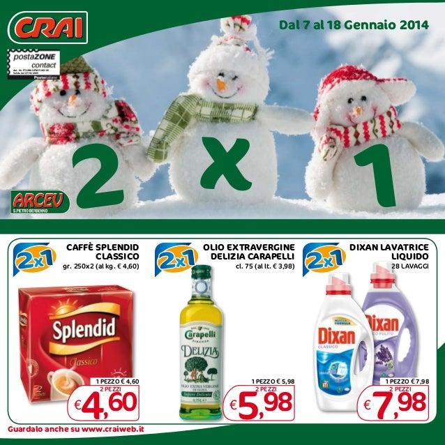 Offerte CRAI dal 7 al 18 gennaio 2014