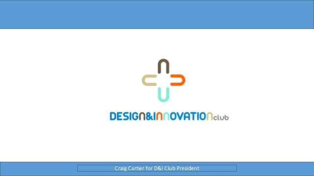 Craig Cartier for D&I Club President