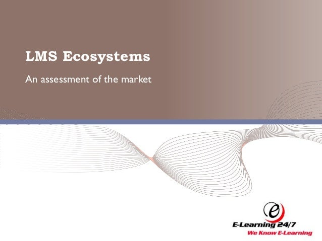 Research: LMS Ecosystems - Assessment of the E-Learning Market
