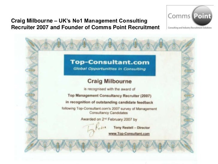 Craig Milbourne – UK's No1 Management Consulting Recruiter 2007 and Founder of Comms Point Recruitment<br />