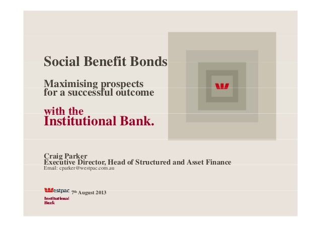 Social Benefit BondsSocial Benefit Bonds Maximising prospectsg p p for a successful outcome with thewith the Institutional...