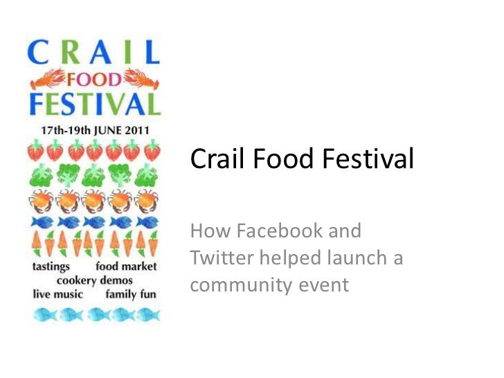 Crail Food Festival<br />How Facebook and Twitter helped launch a community event<br />