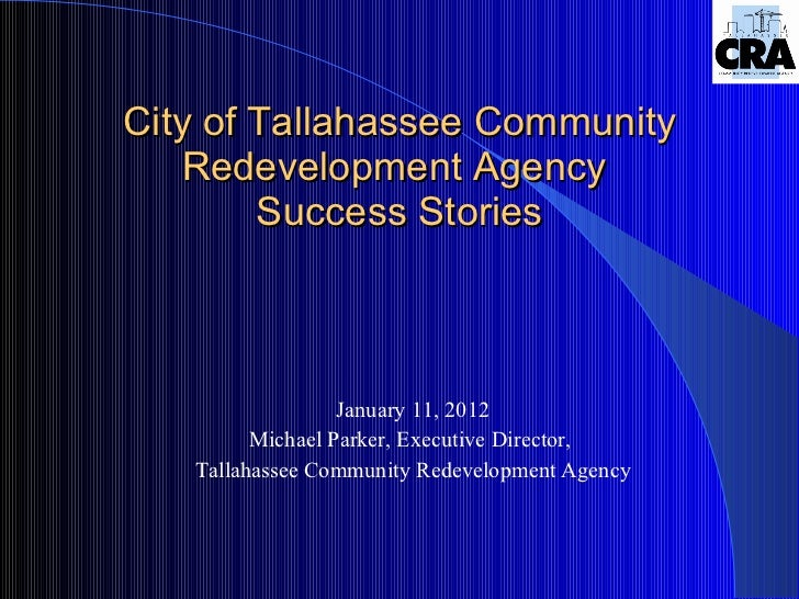 City of Tallahassee Community Redevelopment Agency Success Stories