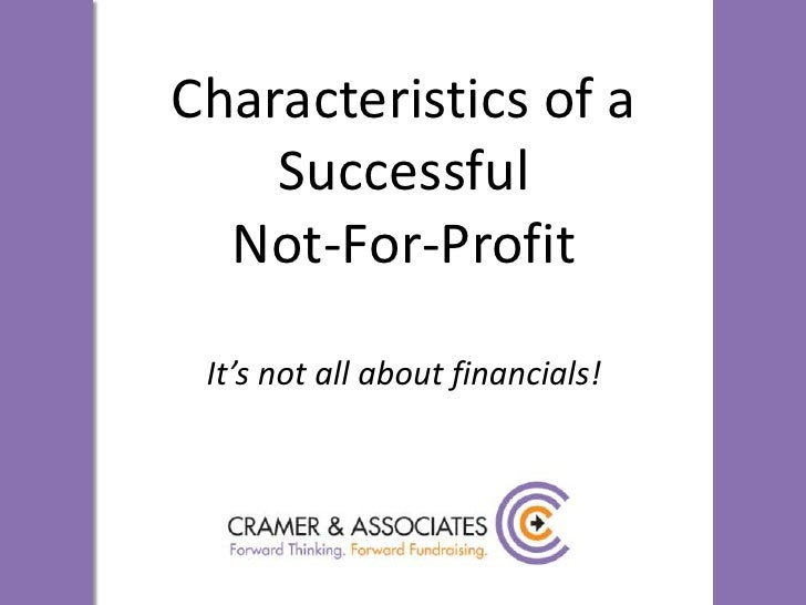 Cramer & associates cpa presentation characteristics of a successful not for profit june 2010