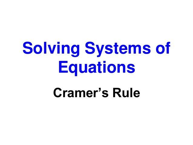 cramer 39 s rule system of equations. Black Bedroom Furniture Sets. Home Design Ideas