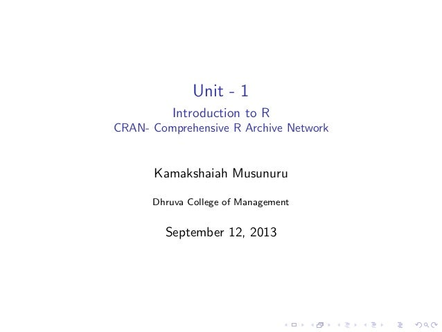 Comprehensive R Arichive Network (CRAN)
