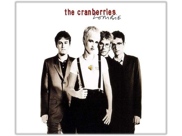 ThecranberriesThe Cranberries adalah band Irlandia yang didirikandiLimerick tahun 1989 petama kali dengan nama :          ...