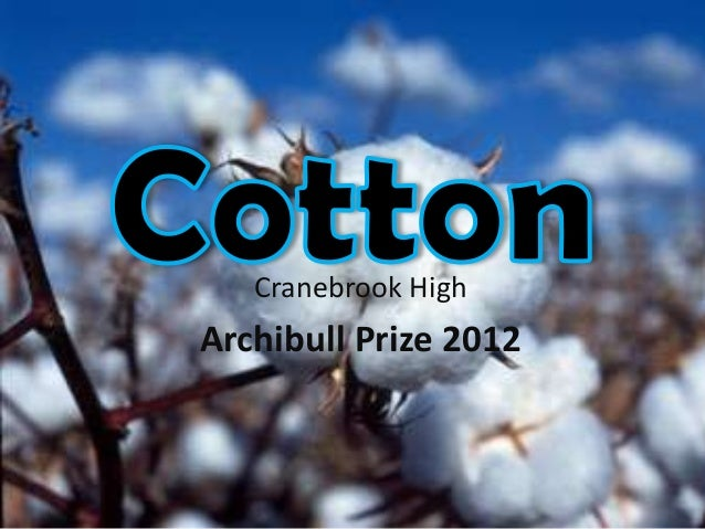 The Australian Cotton Industry by Cranebrook High School