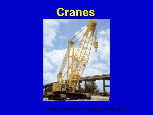 OSHA Office of Training & Education1 CranesCranes