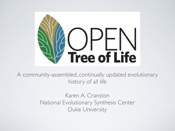 A community-assembled, continually updated evolutionary                  history of all life                   Karen A. Cr...