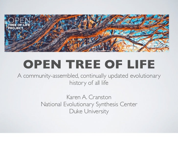 OPEN TREE OF LIFEA community-assembled, continually updated evolutionary                  history of all life             ...