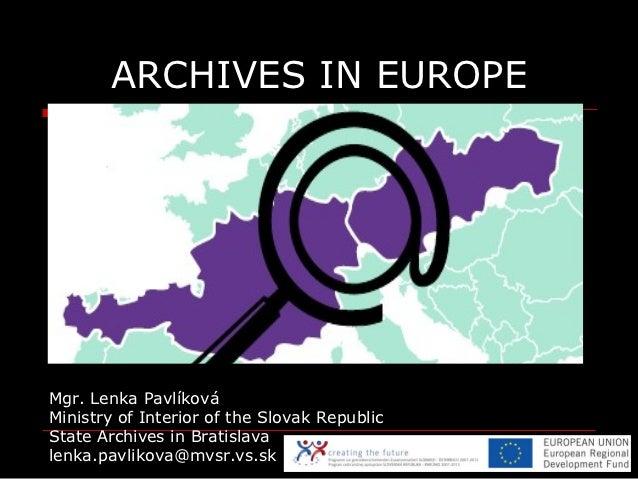 State Archives in Bratislava – Past – Present – Future