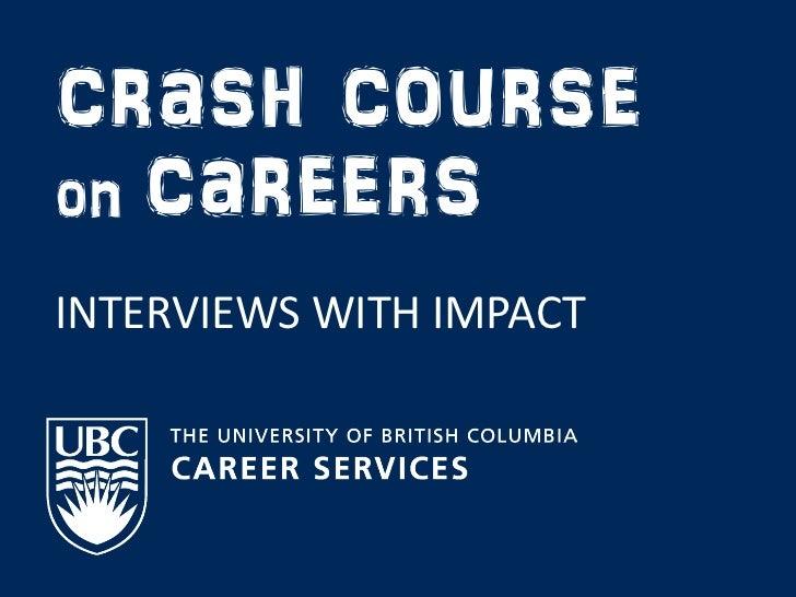 crash courseon careersINTERVIEWS WITH IMPACT
