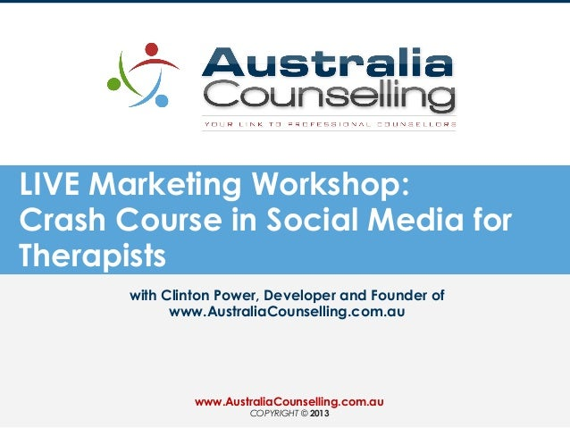 LIVE Marketing Workshop: Crash Course in Social Media for Therapists with Clinton Power, Developer and Founder of www.Aust...