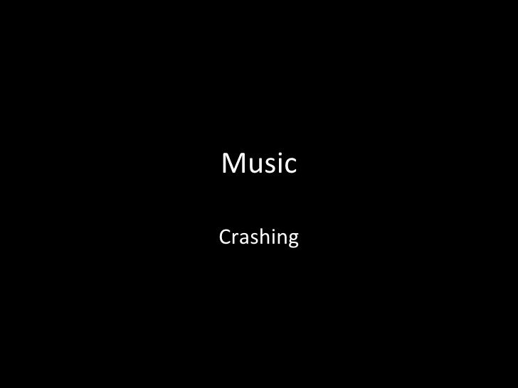 Music Crashing