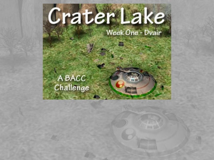 Crater lake   bacc - week 1 - dvair