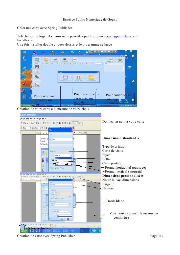 Esp@ce Public Numérique de GouvyCréer une carte avec Spring PublisherTéléchargez le logiciel si vous ne le possédez pas ht...
