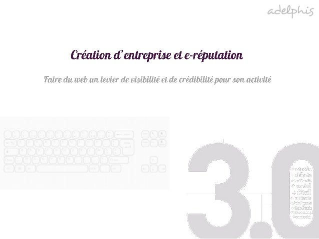 Creation d'entreprise et e-reputation