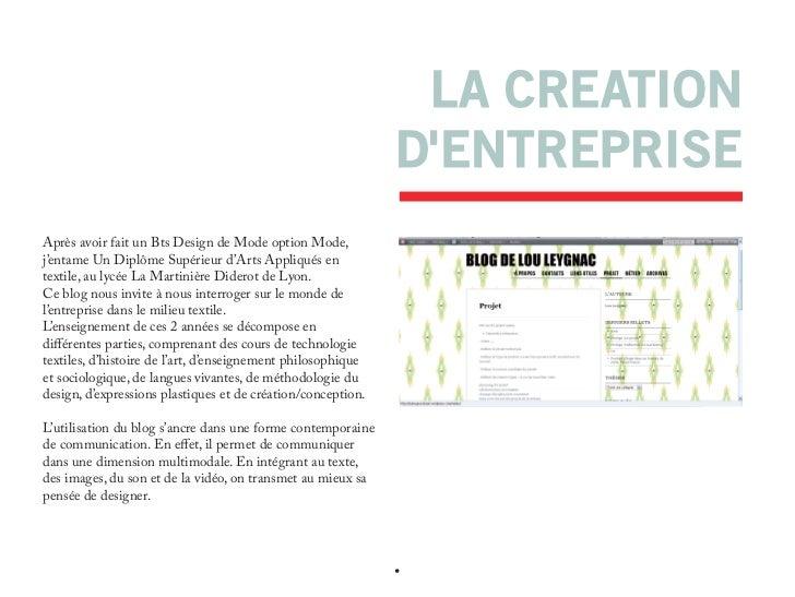 la creation                                                              dentrepriseAprès avoir fait un Bts Design de Mode...