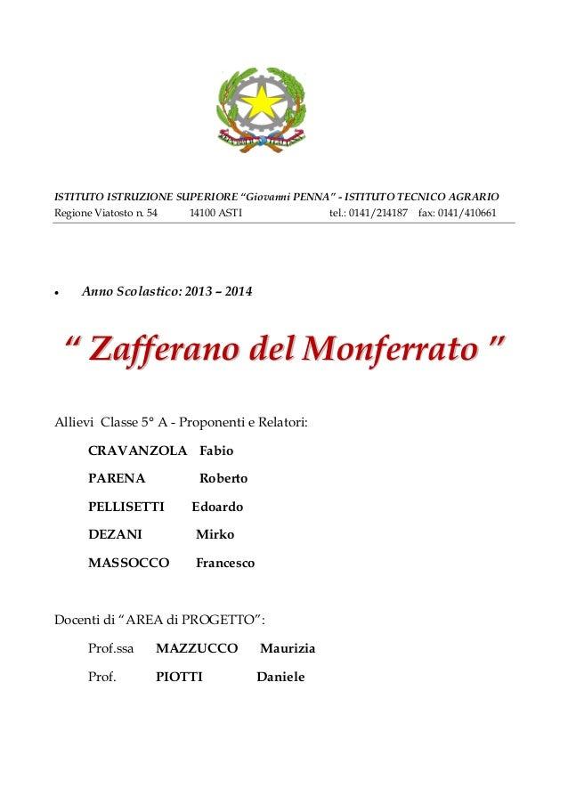 """ISTITUTO ISTRUZIONE SUPERIORE """"Giovanni PENNA"""" - ISTITUTO TECNICO AGRARIO Regione Viatosto n. 54 14100 ASTI tel.: 0141/214..."""