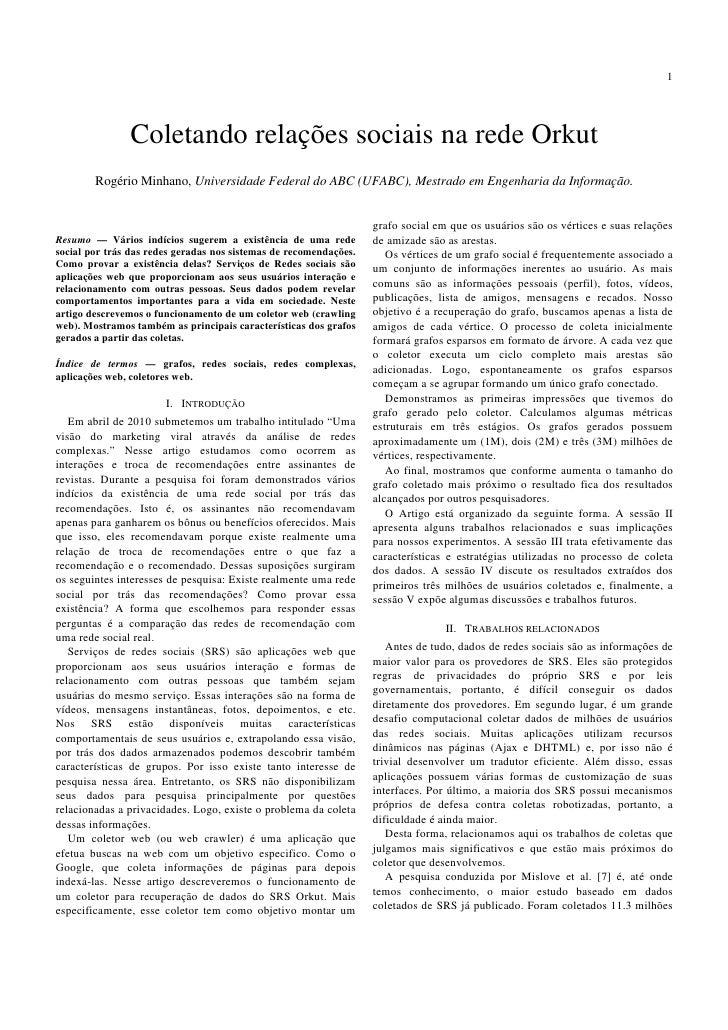 1                    Coletando relações sociais na rede Orkut         Rogério Minhano, Universidade Federal do ABC (UFABC)...