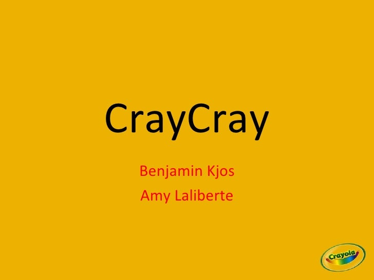 Crayola Initial Presentation
