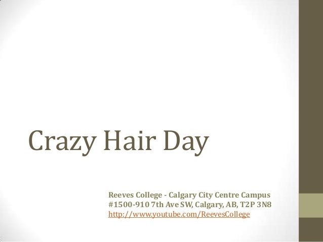 Crazy Hair Day at Reeves College in Calgary Alberta