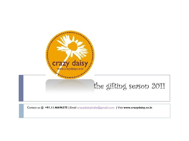 Crazy Daisy Gift Ideas 2011