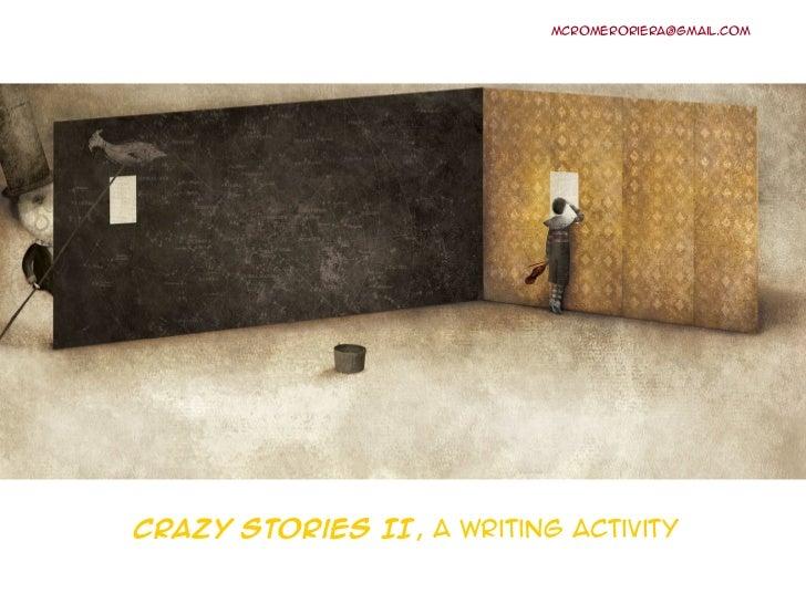 Crazy Stories II