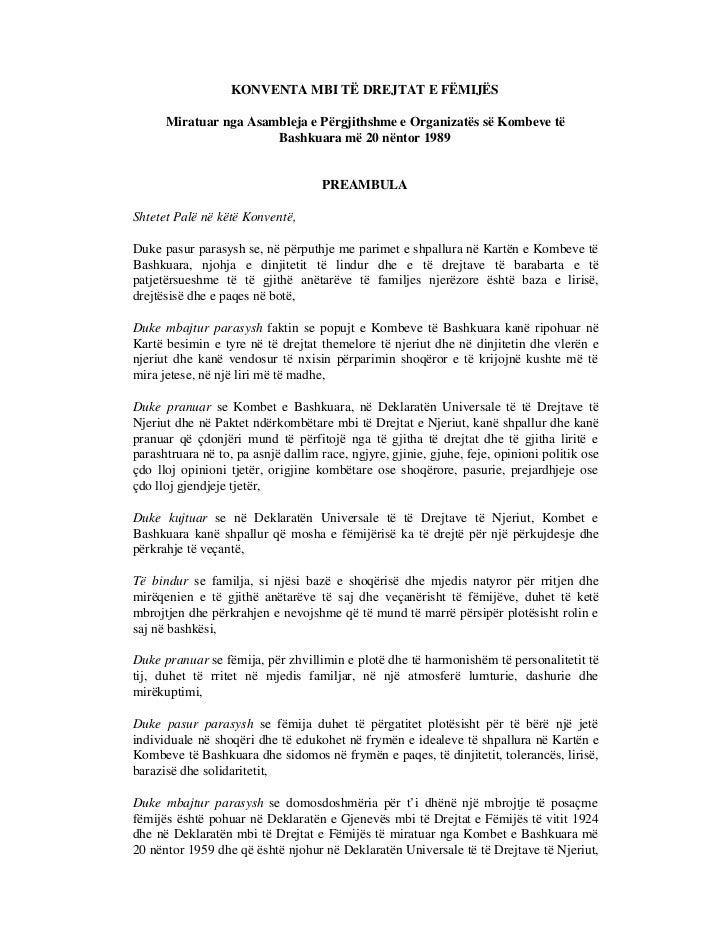 KONVENTA MBI TË DREJTAT E FËMIJËS      Miratuar nga Asambleja e Përgjithshme e Organizatës së Kombeve të                  ...