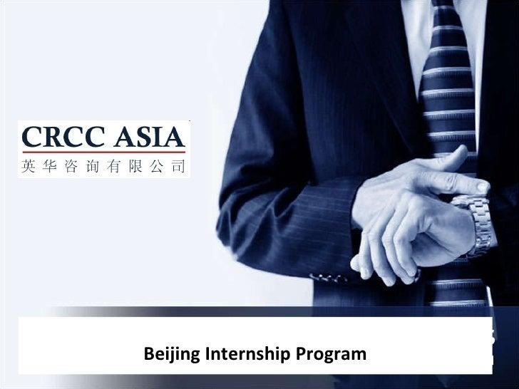CRCC Asia Internships in Beijing Beijing Internship Program