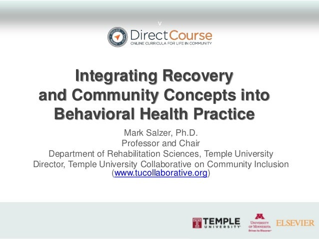 Integrating Recovery and Community Concepts into Behavioral Health Practice