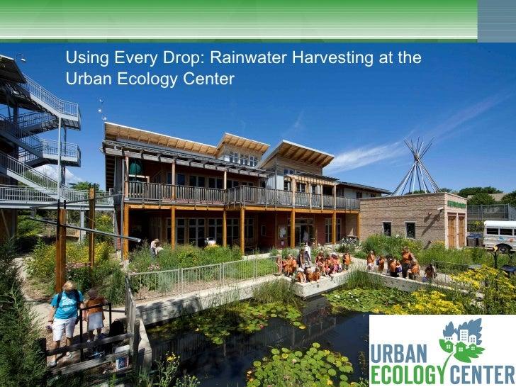 Clean Rivers, Clean Lake 8 Rainwater Harvesting/organization - Tim Vargo