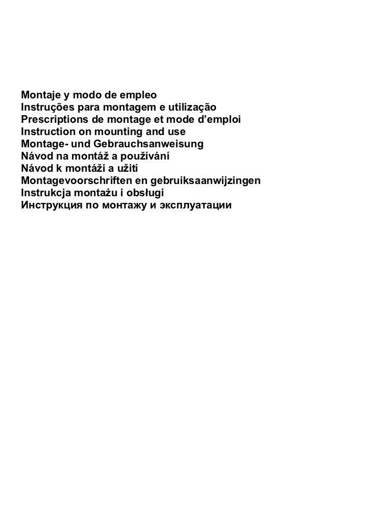 Montaje y modo de empleoInstruções para montagem e utilizaçãoPrescriptions de montage et mode d'emploiInstruction on mount...