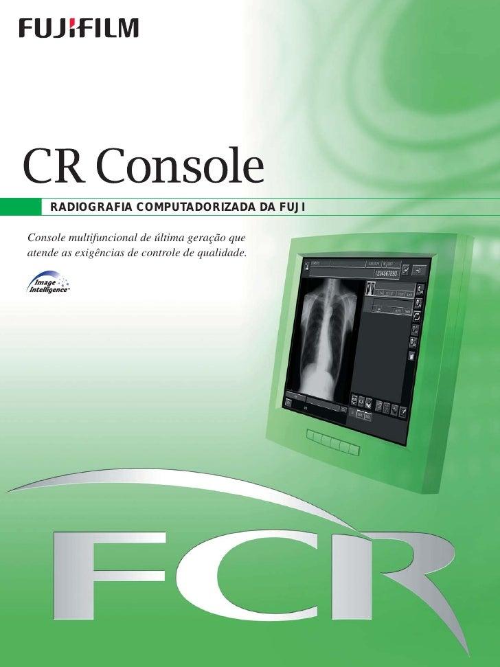 FujiFilm: CR Console. Radiografia Computadorizada.