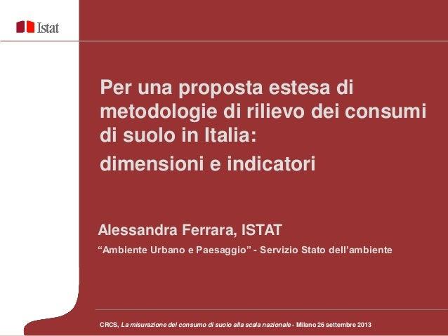 Per una proposta estesa di metodologie di rilievo dei consumi di suolo in Italia: dimensioni e indicatori