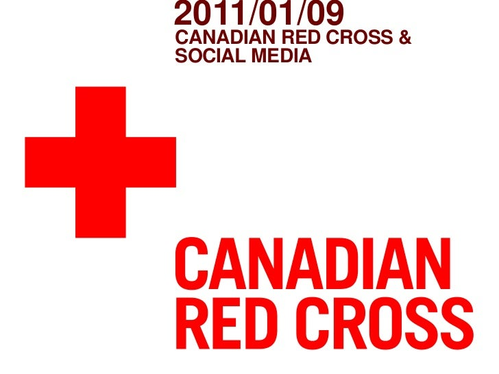 Canadian Red Cross &Social Media<br />2011/01/09<br />