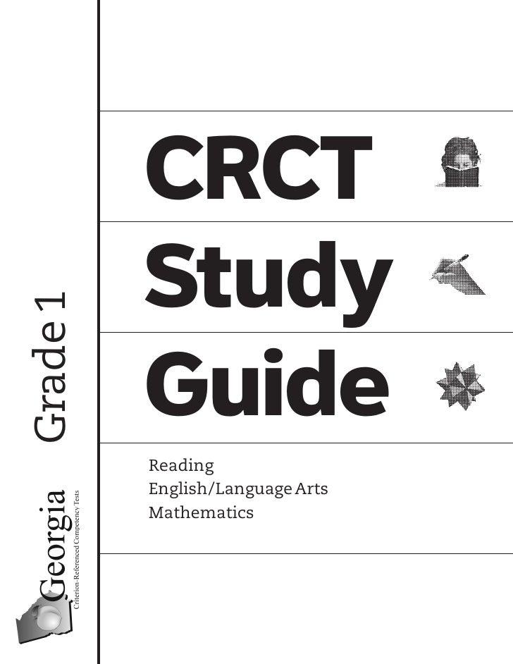 CRCT           Study Grade 1               Guide           Reading           English/Language Arts           Mathematics