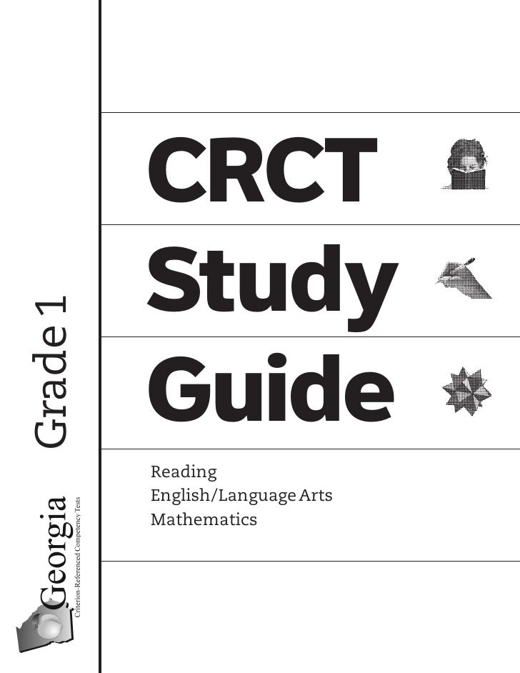 CRCT           Study Grade 1               Guide           Reading           English/Language Arts           Mathematics