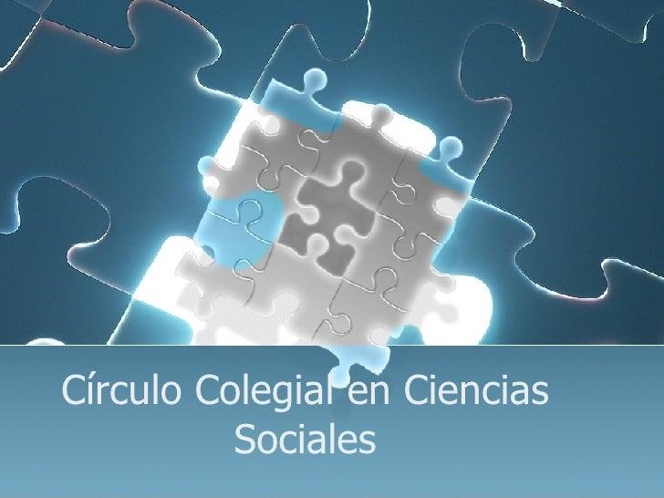 Círculo Colegial en Ciencias Sociales