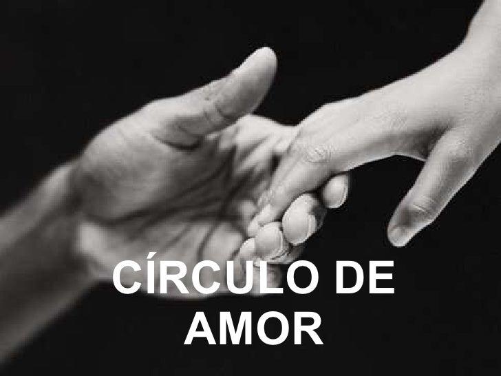 CÍRCULO DE AMOR