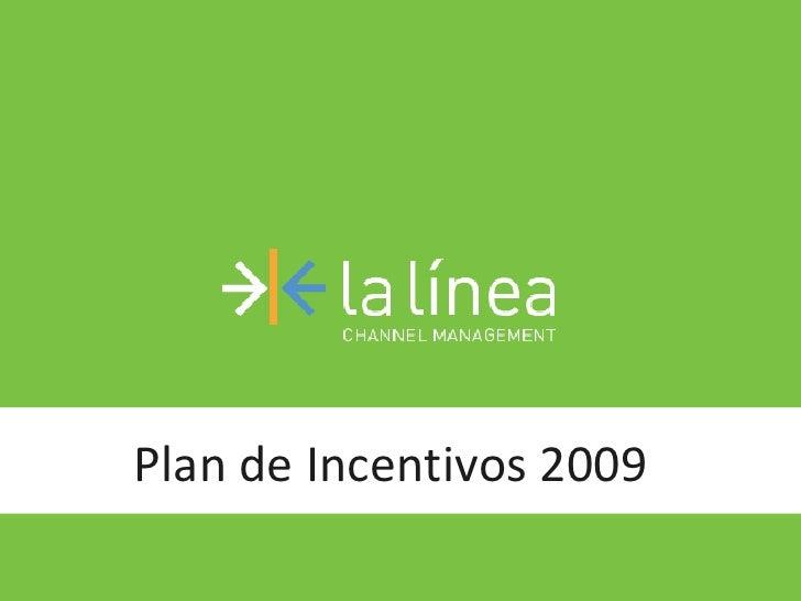 Plan de Incentivos 2009