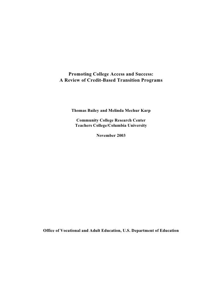 Promoting College Access and Success:         A Review of Credit-Based Transition Programs                   Thomas Bailey...