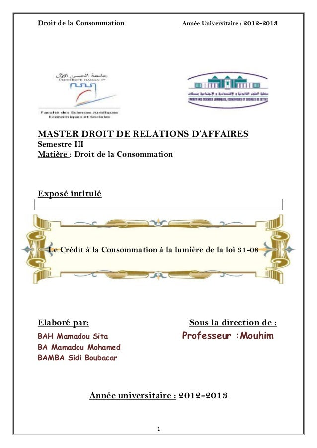 Droit de la Consommation Année Universitaire : 2012-201311MASTER DROIT DE RELATIONS D'AFFAIRESSemestre IIIMatière : Droit ...