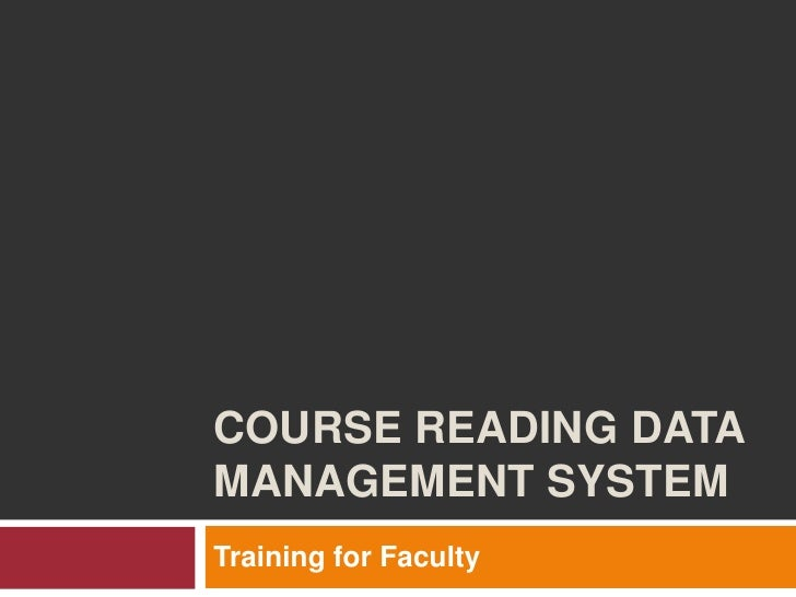 Course Reading Data Management System<br />Training for Faculty  <br />