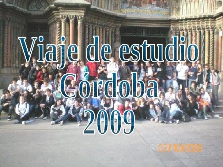 Viaje de estudio Córdoba 2009