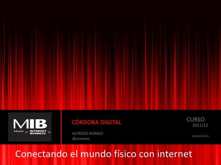 Córdoba digital. conectando el mundo físico con internet v1
