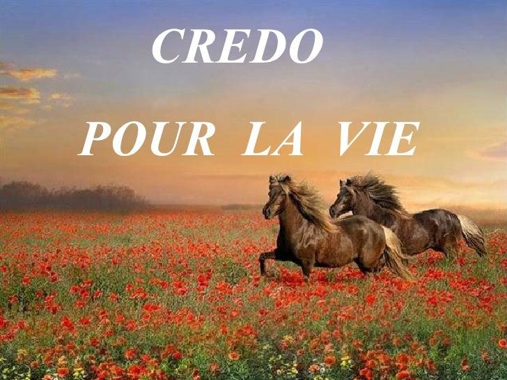 CREDO  POUR  LA  VIE