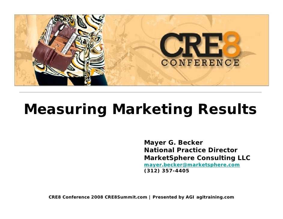 Measuring Marketing Results                                       Mayer G. Becker                                      Nat...