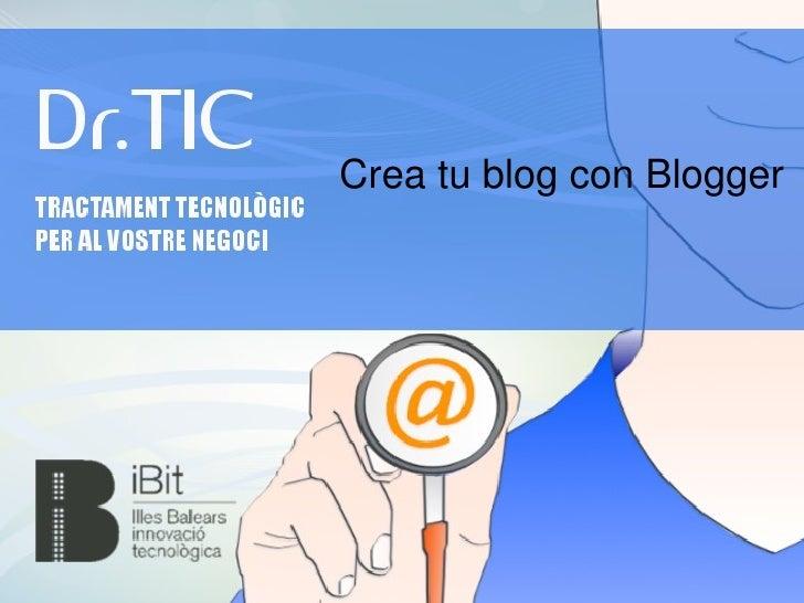 Crea tu blog con Blogger